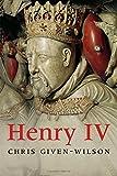 Henry IV (The English Monarchs Series)