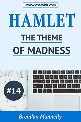 What Is A Thesis For An Essay Hamlet Essay Kit  The Theme Of Madness In Hamlet Hamlet Essay Kits Thesis Statement Persuasive Essay also How To Write A Good Thesis Statement For An Essay Amazoncom Hamlet Essay Kit  The Theme Of Madness In Hamlet  International Business Essays