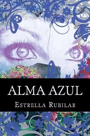 Amazon.com: Alma Azul, La princesa Capadocia (Spanish