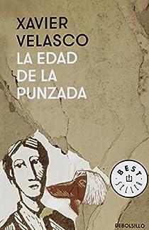 La Edad de La Punzada par Velasco