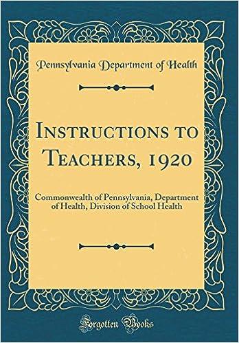 Instructions To Teachers 1920 Commonwealth Of Pennsylvania