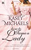 How to Tame a Lady, Kasey Michaels, 0373773765