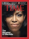 Time Magazine (The Meaning of Michelle, June 1, 2009 / Volume 173, Number 21)