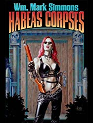 Habeas Corpses (Halflife Chronicles Book 3)