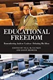 Educational Freedom: Remembering Andrew Coulson - Debating His Ideas