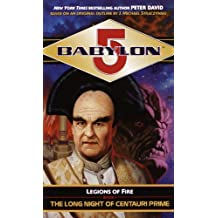 Babylon 5: The Long Night of Centauri Prime: Legions of Fire Book I