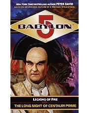 Babylon 5: The Long Night of Centauri Prime: Legions of Fire Book I