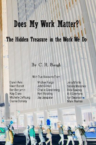 Does My Work Matter? The Hidden Treasure in the Work We Do.