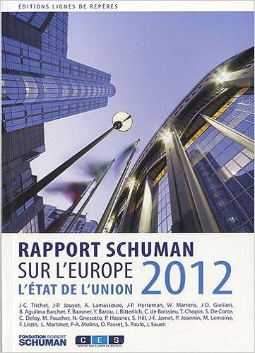 Livres L'état de l'Union : Rapport Schuman 2012 sur l'Europe pdf epub