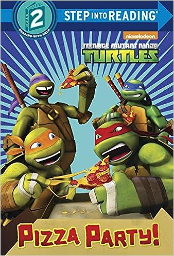 Pizza Party! Teenage Mutant Ninja Turtles Teenage Mutant ...