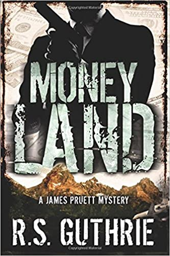 Amazon.com: Money Land (A James Pruett Mystery) (Volume 2 ...