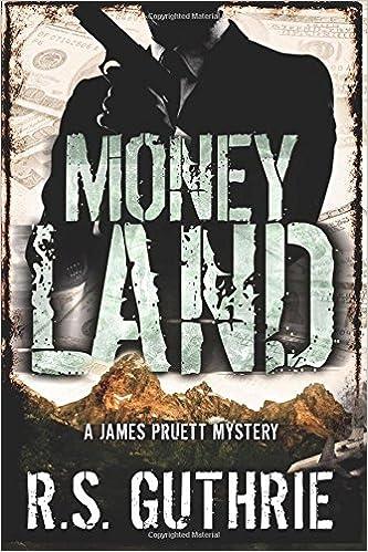 Amazon.com: Money Land (A James Pruett Mystery) (Volume 2 ...