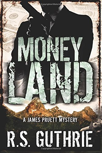 Download Money Land (A James Pruett Mystery) (Volume 2) pdf epub