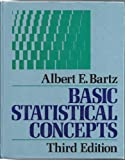 Basic Statistical Concepts, Bartz, Albert E., 0023064455