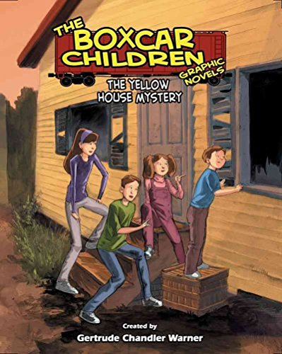 The Yellow House Mystery, A Graphic Novel #3 (Boxcar Children Graphic Novels) ebook