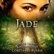 Jade: The Everleaf Series, Book 3 | Constance Burris