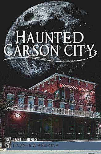 Haunted Carson City (Haunted America) -