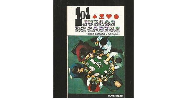 101 [i.e. Ciento uno] juegos de cartas: Baraja española y ...