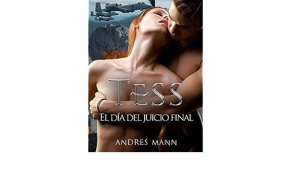 Amazon.com: TESS - El día del juicio final (Spanish Edition) eBook: Andres Mann, Arturo Juan Rodríguez Sevilla: Kindle Store