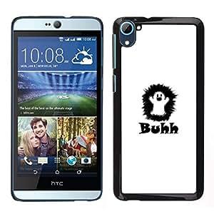 // PHONE CASE GIFT // Duro Estuche protector PC Cáscara Plástico Carcasa Funda Hard Protective Case for HTC Desire D826 / Funny Ghost - Buhh /