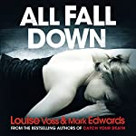 All Fall Down | Mark Edwards,Louise Voss