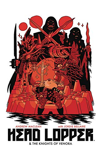 Head Lopper Volume 3: Head Lopper & The Knights of