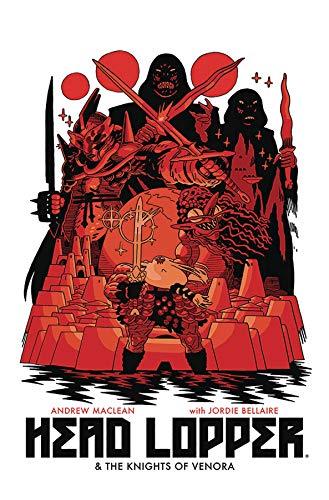 Head Lopper Volume 3: Head Lopper & The Knights of