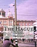 The Hague, Netherlands Coloring Book: Color Your Way Through the Streets of Den Hague