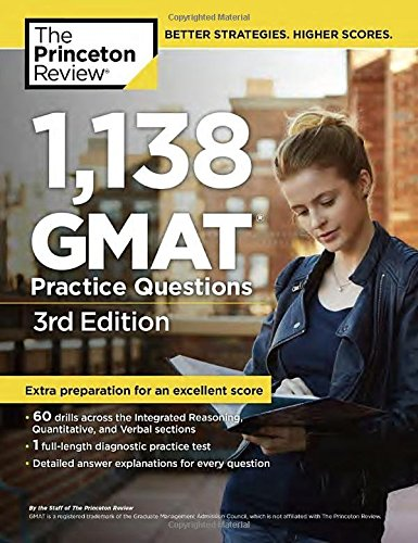 1,138 GMAT Practice Questions, 3rd Edition (Graduate School Test Preparation)