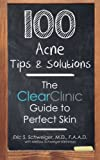img - for 100 Acne Tips & Solutions: The Clear Clinic Guide to Perfect Skin book / textbook / text book
