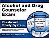By ADC Exam Secrets Test Prep Team Alcohol and Drug Counselor Exam Flashcard Study System: ADC Test Practice Questions & Review for the [Cards]