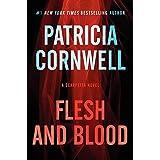 Flesh and Blood: A Scarpetta Novel (Kay Scarpetta Series, 22)