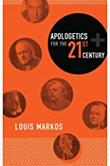 Apologetics for the Twenty-First Century Kindle Edition
