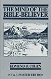 img - for The Mind of the Bible-Believer book / textbook / text book