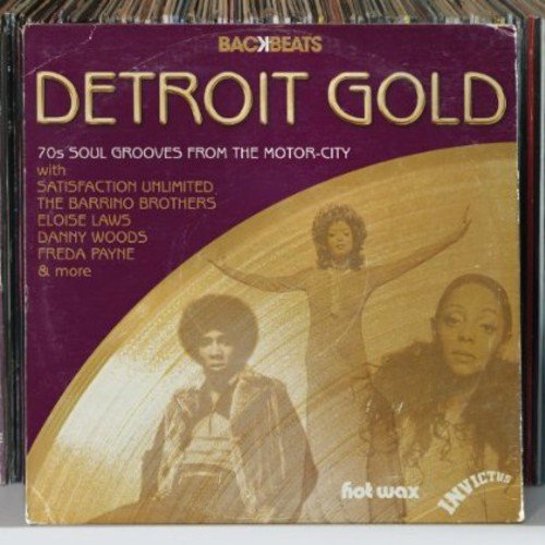 Backbeats: Detroit Gold-70's Soul Grooves from the