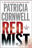 Red Mist, Patricia Cornwell, 1410444058