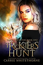 Trickster's Hunt (Three Tricksters Book 1)