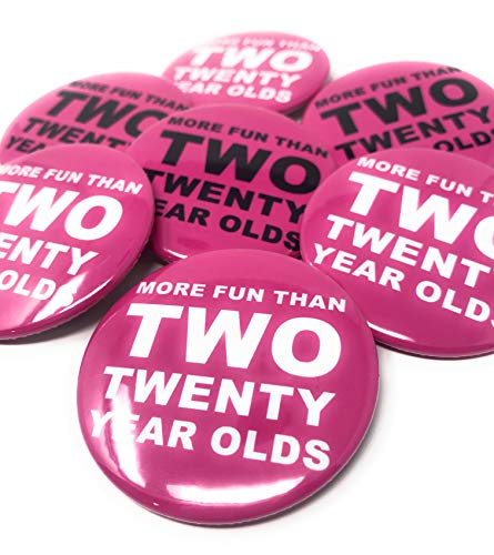 More Fun Than Two Twenty Year Olds Pins - Set of 10-40th Birthday Pins - 40th Birthday Buttons