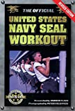 The Official United States Navy SEAL Workout, Revised Edition