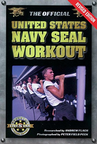 - The Official United States Navy SEAL Workout, Revised Edition
