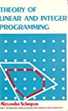 Theory of Linear and Integer Programming, Schrijver, Alexander, 0471908541