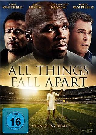 All Things Fall Apart Dvd Amazon Co Uk Dvd Blu Ray