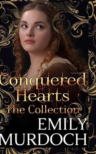 Conquered Hearts: The Collection by CreateSpace Independent Publishing Platform