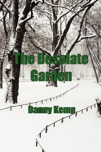 Book: The Desolate Garden by Danny Kemp
