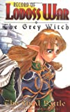 Record Of Lodoss War Grey Witch Book 3