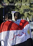 Toward, Around, and Away from Tahrir : Tracking Emerging Expressions of Egyptian Identity, Golson, Emily and Youssef, Loubna, 1443856460