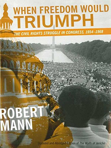 When Freedom Would Triumph: The Civil Rights Struggle in...
