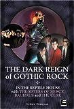 The Dark Reign of Gothic Rock, Dave Thompson, 190092448X