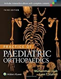 img - for Practice of Paediatric Orthopaedics by Dr. Mohammad Diab (2015-12-03) book / textbook / text book