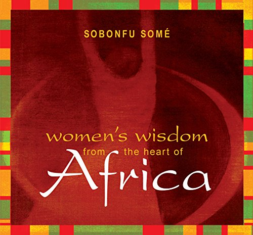 Women's Wisdom from the Heart of Africa by Brand: Sounds True, Incorporated